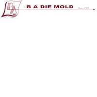 B A Die Mold, Inc.