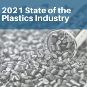 2021-State-of-the-Plastics-Industry